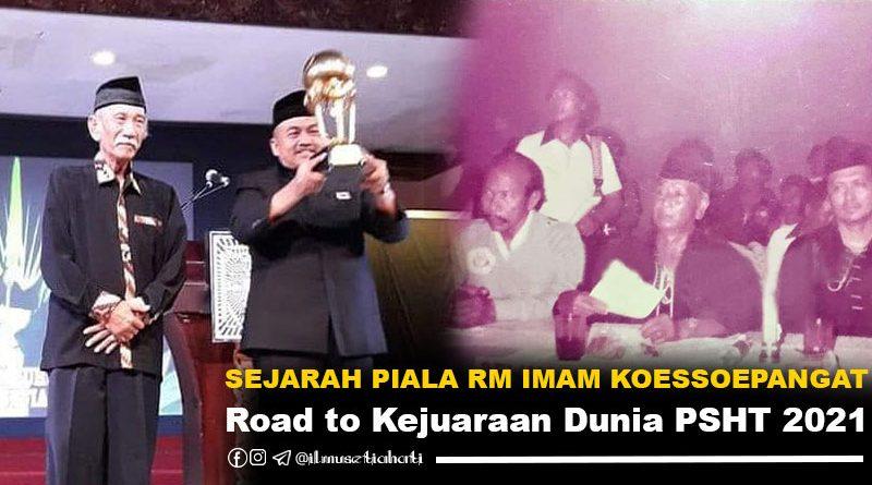 Sejarah Piala RM Imam Koessoepangat
